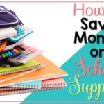 School Supply Money Saving Tips