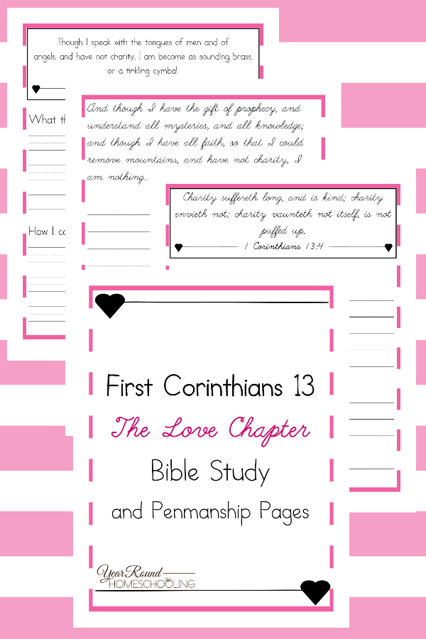 This Bible Study and Penmanship practice on I Corinthians 13 is the perfect way to instill God's Word in your children. :: www.thriftyhomeschoolers.com