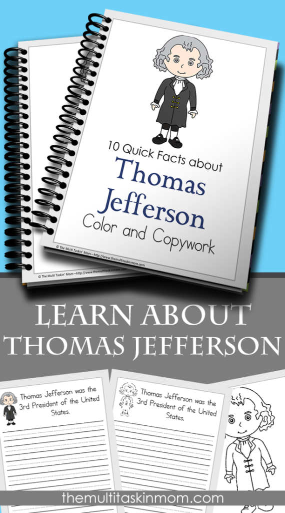 Kids can learn 10 quick facts about Thomas Jefferson with this fun Color & Copywork printable pack. Available in two different handwriting lines and full color or black & white. :: www.thrifythomeschoolers.com