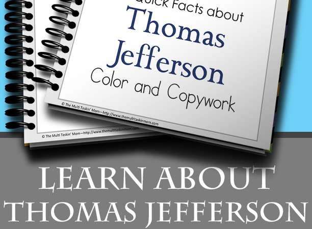 Free Thomas Jefferson Facts Color & Copywork Pack