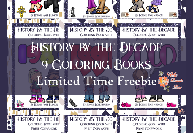 Limited Time Freebie: History by the Decade Coloring Books