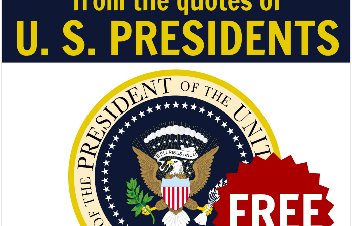 U.S. President's Quotes Printables
