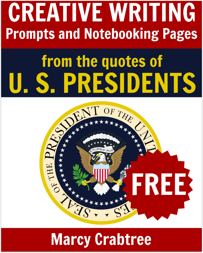 These Creative Writing Prompts & Notebooking pages from quotes of the U.S. Presidents are perfect for middle and high school students studying the office of president. :: www.thriftyhomeschoolers.com
