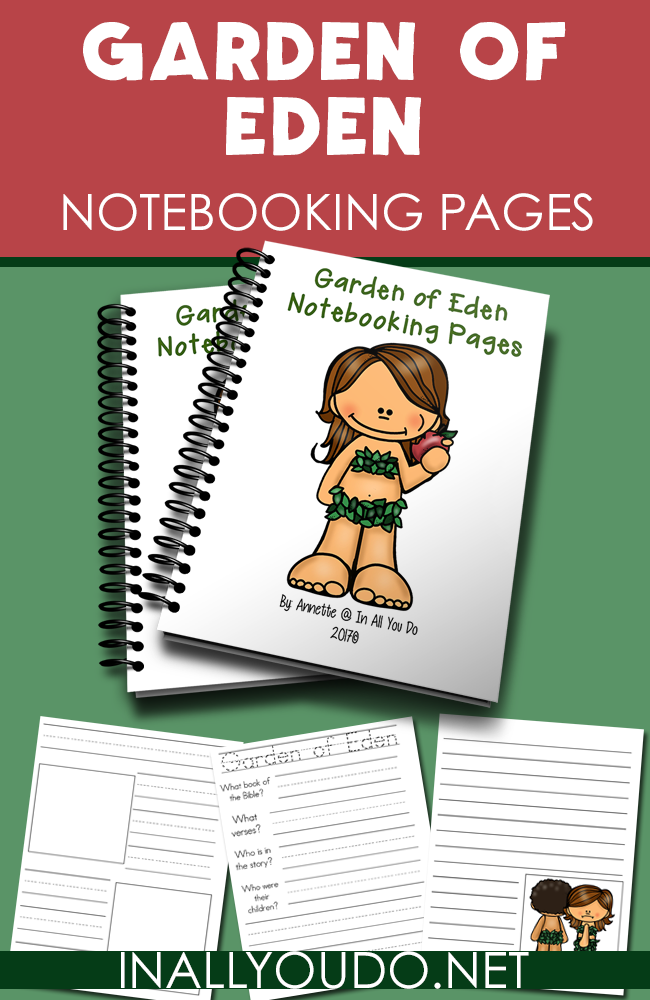 Students of all ages will enjoy using these Garden of Eden Notebooking Pages to help them during their Bible studies. :: www.thriftyhomeschoolers.com