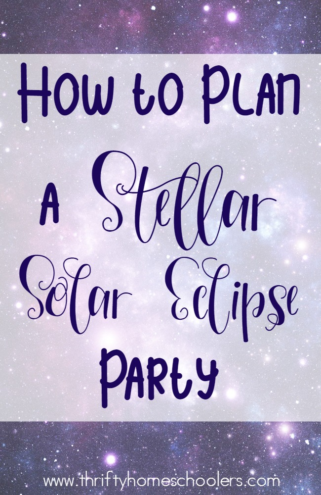 "Plan ahead for the 2017 Solar Eclipse. These free printables, tips and recipes are sure to make your party ""out of this world""! :: www.thriftyhomeschoolers.com"
