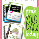 August Planning Packs for Kids
