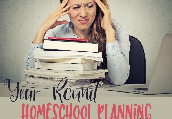 Year Round Homeschool Planning Made Easy