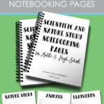 Free Scientific & Nature Study Notebooking Pages