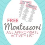 Age Appropriate Montessori Activity Lists
