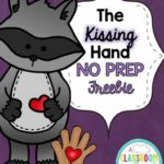"""""""The Kissing Hand"""" Freebie Pack"""