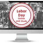 Free Labor Day Online Unit Study