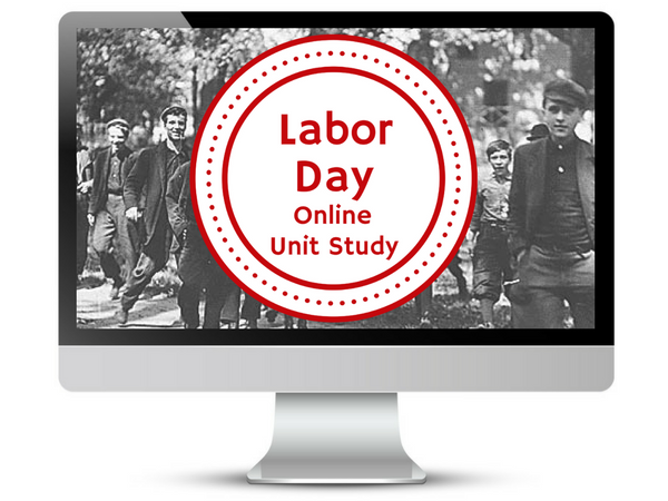 Free Labor Day Online Unit Study