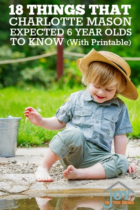 If you're a Charlotte Mason homeschooler, or want to be, here is a handy printable to help you know what 6 year olds should know! :: www.thriftyhomeschoolers.com