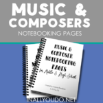 Free Music & Composer Notebooking Pages