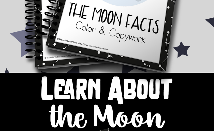 Free Moon Facts Color & Copywork