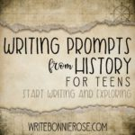 Free History Writing Prompts for Teens