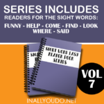 Volume 7 Easy Sight Word Readers