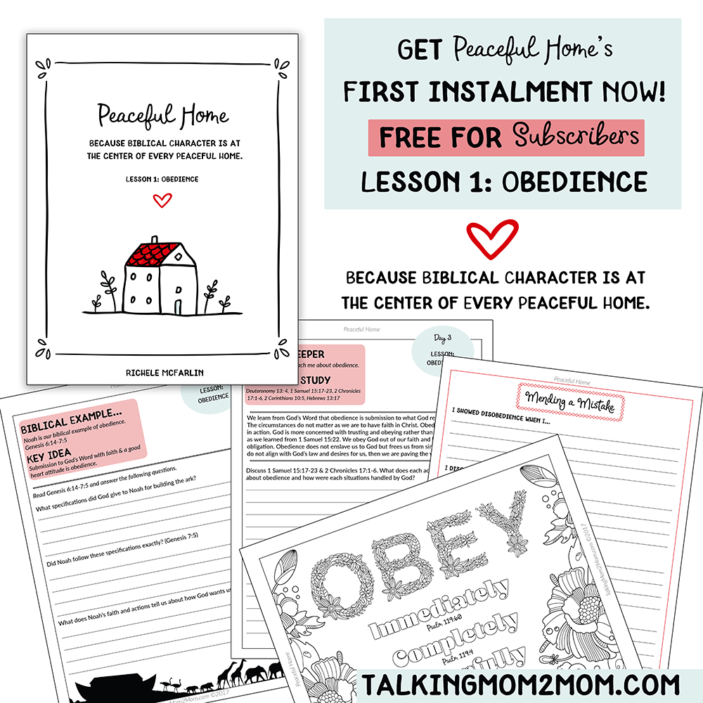 We all want obedient children, but it isn't as easy as snapping our fingers. Lesson 1 in Peaceful Home deals with obedience. :: www.thriftyhomeschoolers.com