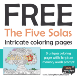 FREE Five Solas Adult Coloring Pages for Reformation Day!