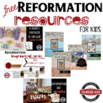 Celebrate the 500th Reformation Day with 7 FREE Resources