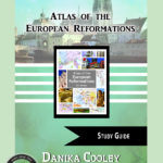 Atlas of the European Reformations Study Guide