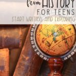 More History Writing Prompts for Teens