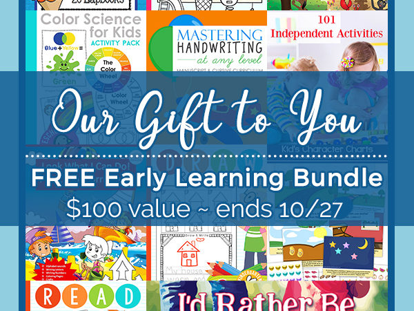 LIMITED TIME FREEBIE: Early Learning Bundle ($100 Value)