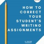 Free Guide for Correcting Writing Assignments