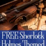 Sherlock Holmes Themed Printables