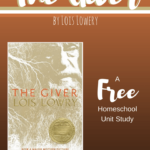 "Homeschool Unit Study for ""The Giver"" by Lois Lowery"