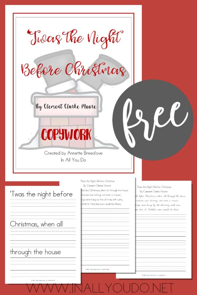 Bring the excitement and joy of this classic poem to the holiday season with this free copywork! It includes 3 levels of handwriting. :: www.thriftyhomeschoolers.com