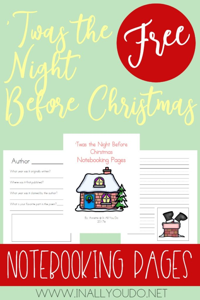 These printable 'Twas the Night Before Christmas Notebooking pages are a great way to help them dig deeper and de-construct the poem line-by-line and character-by-character. :: www.thriftyhomeschoolers.com