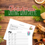 Free Christmas Kindergarten Writing Worksheets