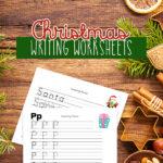 Free Christmas Kindergarten Writing Worksheets