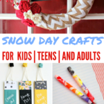 Snow Day Crafts for all Ages
