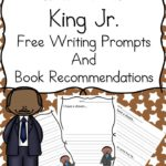 Free Martin Luther King Jr Writing Prompts