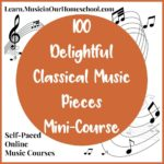 LIMITED TIME ~ Classical Music Pieces Online Mini Course