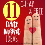 11 Cheap & Free Date Night Ideas