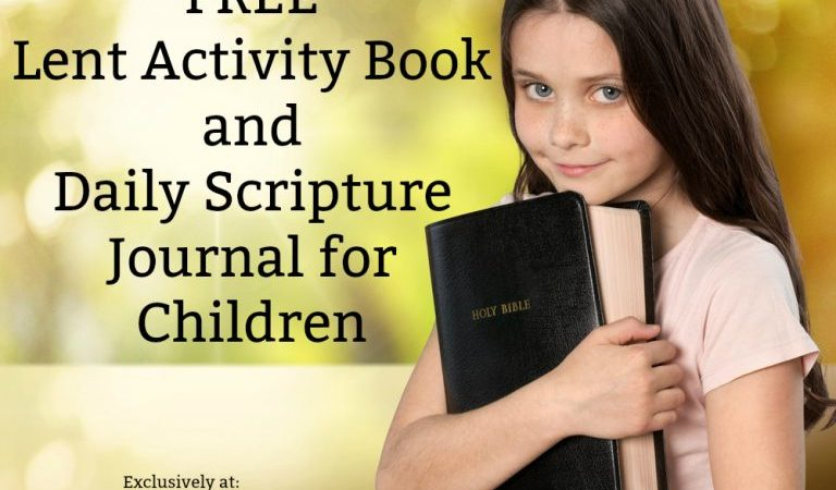 Freebie ~ Lent Activity Book + Scripture Journal for Kids