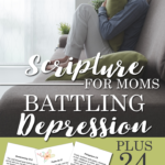 Limited Time ~ Free Scripture Cards for Moms Dealing with Depression