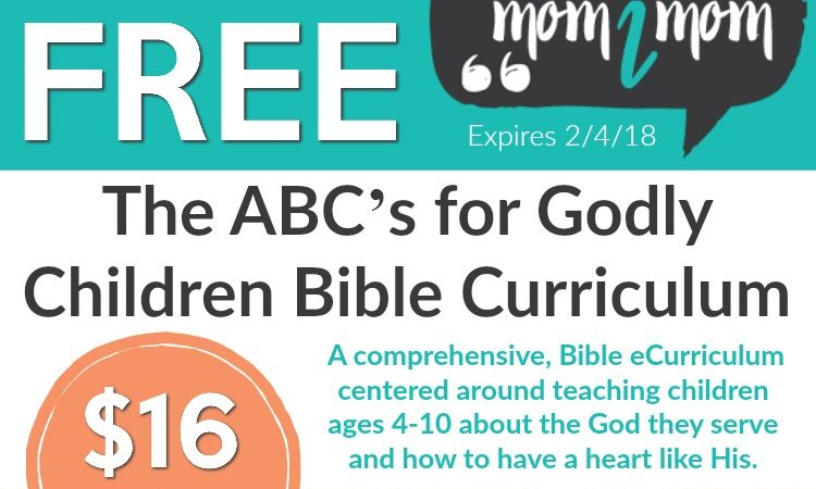 Free ABC's of Godly Children ~ Ends February 4th, 2018