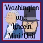 Free Washington & Lincoln Mini Unit Study