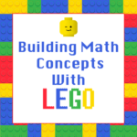 Free Math Concepts with LEGO Printables