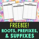Free Roots, Prefixes and Suffixes Recording Sheets