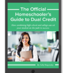 Free Homeschooler's Guide to Dual Credit eBook