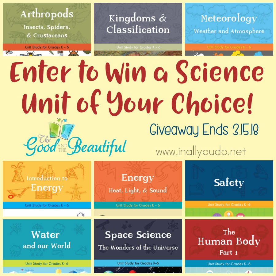 Enter for your chance to win a Science Unit of your choice from The Good & the Beautiful! They have 9 different units to choose from including Arthropods, Meteorology, The Human Body and more! Hurry...giveaway ends 3.15.18! :: www.thriftyhomeschoolers.com