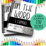 Limited Time Freebie ~ Bible Journal for Teens (I Samuel)
