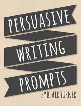 FREE Persuasive Writing Prompts