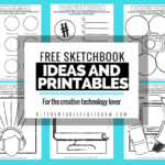 FREE Technology Lover Sketchbook Ideas & Printables