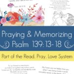 FREE Psalm 139 Read, Pray, Love Printables